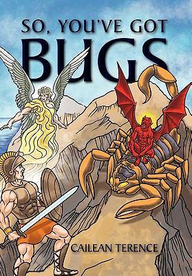 So, You've Got Bugs 9781456884024