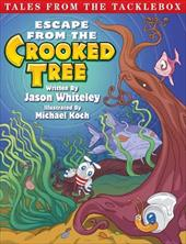 Tales from the Tacklebox: Escape from the Crooked Tree 18818884