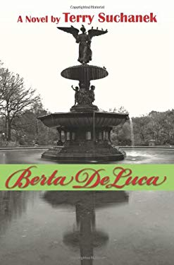 Berta de Luca: Book One of the Angels on Earth Series 9781457512636