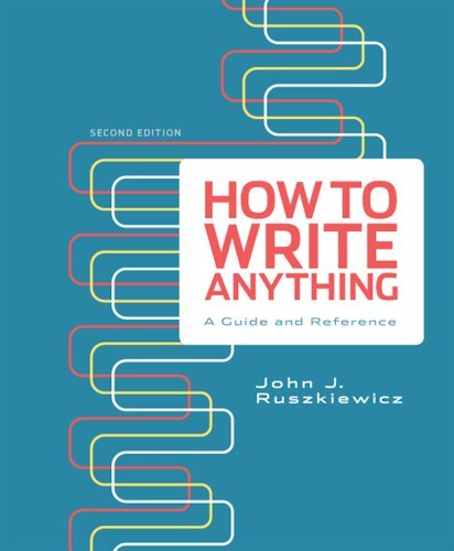 How to Write Anything: A Guide and Reference 9781457602436