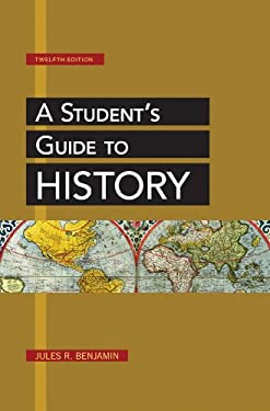 A Student's Guide to History 9781457621444