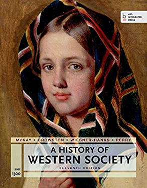 A History of Western Society Since 1300 for the AP Course: with Bedford Integrated Media