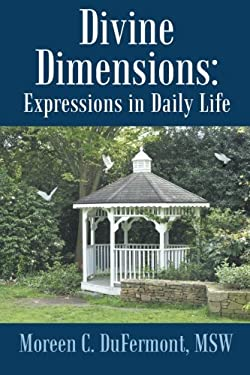 Divine Dimensions: Expressions in Daily Life
