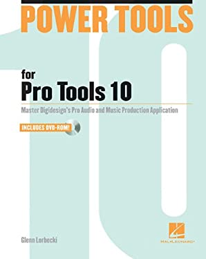 Power Tools for Pro Tools 10 9781458400352