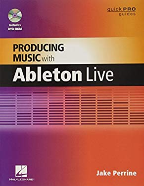 Producing Music with Ableton Live 9781458400369