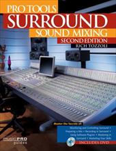 Pro Tools Surround Sound Mixing: Music Pro Guides