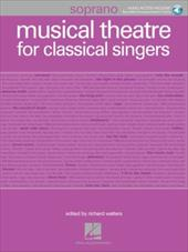 Musical Theatre for Classical Singers: Soprano Book/3-CDs Pack