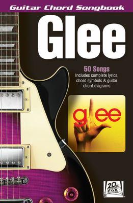 Glee Guitar Chord Songbook 9781458412775