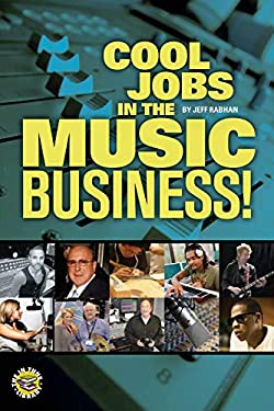 Cool Jobs in the Music Business 9781458420961