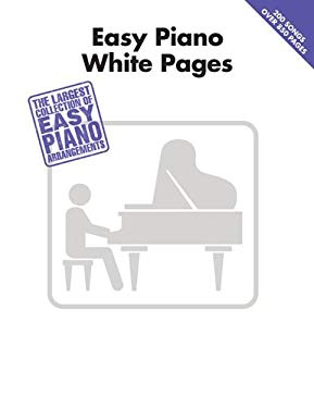 Easy Piano White Pages 9781458425300