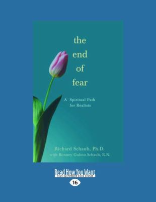The End of Fear: A Spiritual Path for Realists 9781458716170