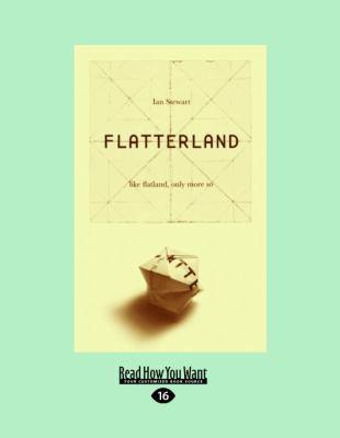 Flatterland: Like Flatland, Only More So
