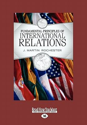 Fundamental Principles of International Relations(volume 2 of 2 ) 9781458716590
