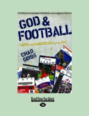 God & Football: Faith and Fanaticism in the SEC (Large Print 16pt) 9781458723918
