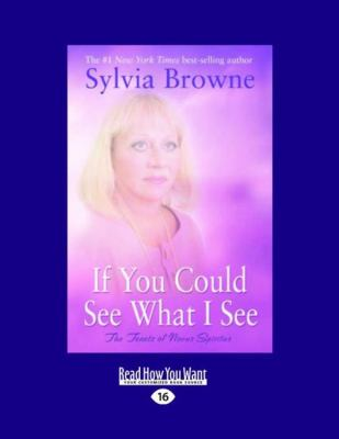 If You Could See What I See: The Tenets of Novus Spiritus (Large Print 16pt) 9781458724700