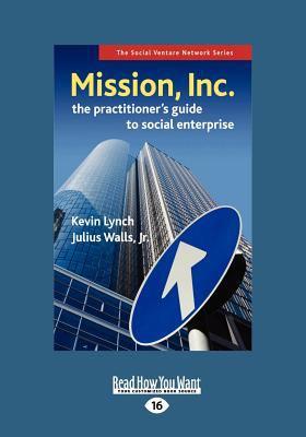 Mission, Inc. (Large Print 16pt) 9781458752727