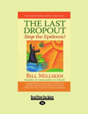 The Last Dropout: Stop the Epidemic!: Stop the Epidemic! (Large Print 16pt)
