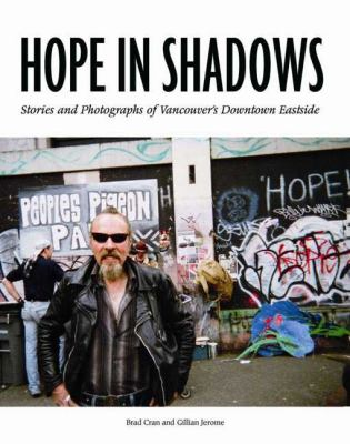 Hope in Shadows: Stories and Photographs of Vancouver's Downtown Eastside (Large Print 16pt) 9781458754981