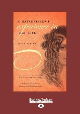 Hairdresser's Experience in High Life (Large Print 16pt) 9781458755537