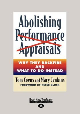 Abolishing Performance Appraisals (Large Print 16pt) 9781458756640
