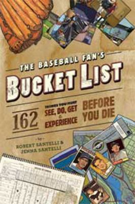 The Baseball Fan's Bucket List (Large Print 16pt) 9781458759214