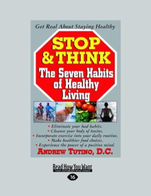 Stop & Think: The Seven Habits of Healthy Living (Easyread Large Edition) 9781458762986
