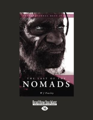 The Last of the Nomads (Easyread Large Edition) 9781458763068