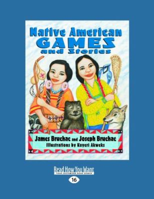 Native American Games and Stories (Easyread Large Edition) 9781458763327