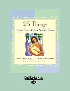 25 Things Every New Mother Should Know (Easyread Large Edition) 9781458763389