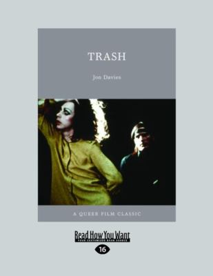 Trash: A Queer Film Classic (Large Print 16pt) 9781458780331