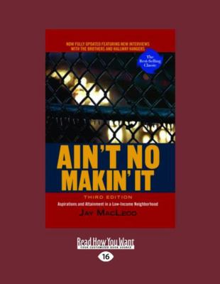Ain't No Makin' It (Large Print 16pt) 9781458781529