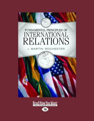 Fundamental Principles of International Relations(volume 1 of 2 ) 9781458781802