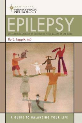 Epilepsy: A Guide to Balancing Your Life (Large Print 16pt) 9781458782120