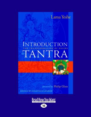 Introduction to Tantra: The Transformation of Desire 9781458783714