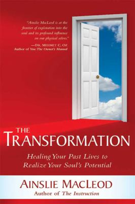 The Transformation: Healing Your Past Lives to Realize Your Soul's Potential (Large Print 16pt)
