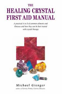 The Healing Crystals First Aid Manual (Large Print 16pt) 9781458788122