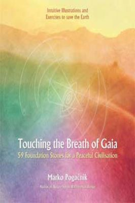 Touching the Breath of Gaia: 59 Foundation Stones for a Peaceful Civilization (Large Print 16pt)