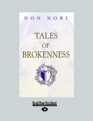 Tales of Brokenness 9781459600430