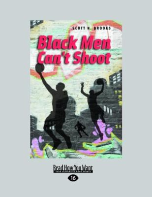 Black Men Can't Shoot (Large Print 16pt) 9781459605602