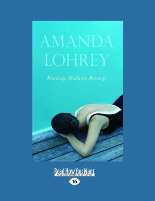 Reading Madame Bovary (Large Print 16pt) 9781459605718