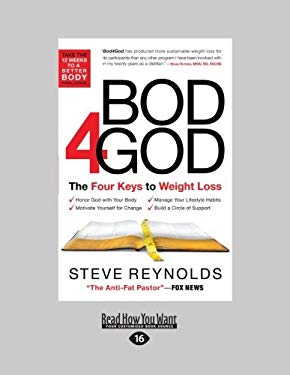 Bod 4 God: The Four Keys to Weight Loss (Large Print 16pt) 9781459606494
