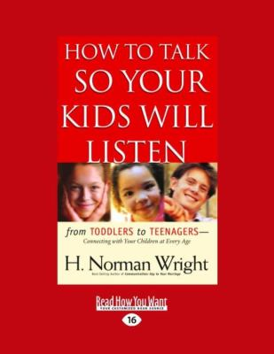 How to Talk So Your Kids Will Listen (Large Print 16pt) 9781459606562