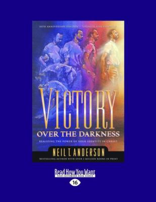 Victory Over the Darkness (Large Print 16pt) 9781459606609