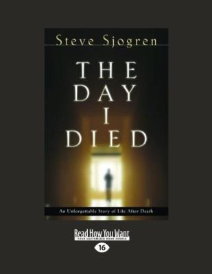 The Day I Died (Large Print 16pt) 9781459606883