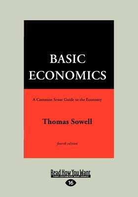 Basic Economics 4th Ed, Vol 2 (Large Print 16pt) 9781459610552