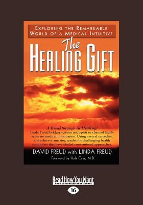 The Healing Gift (Large Print 16pt)