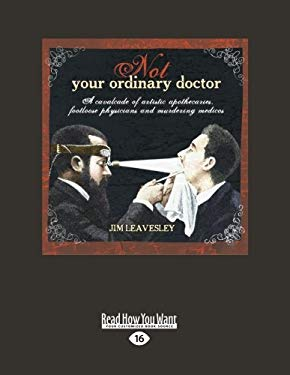 Not Your Ordinary Doctor (Large Print 16pt)