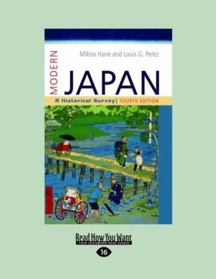 Modern Japan: A Historical Survey (Large Print 16pt)