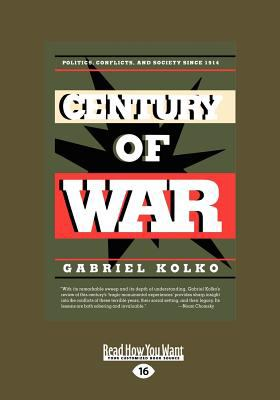 Century of War (Large Print 16pt) 9781459614413