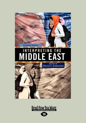 Interpreting the Middle East (Large Print 16pt) 9781459614482